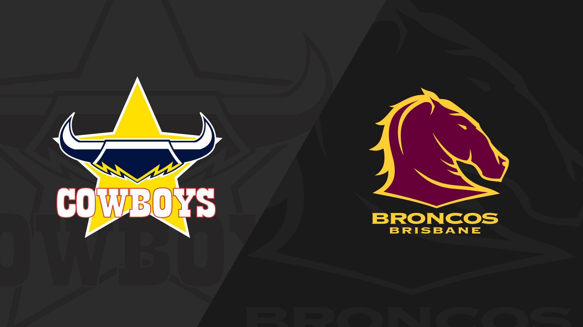 Extended Highlights: Cowboys v Broncos - Round 22, 2018