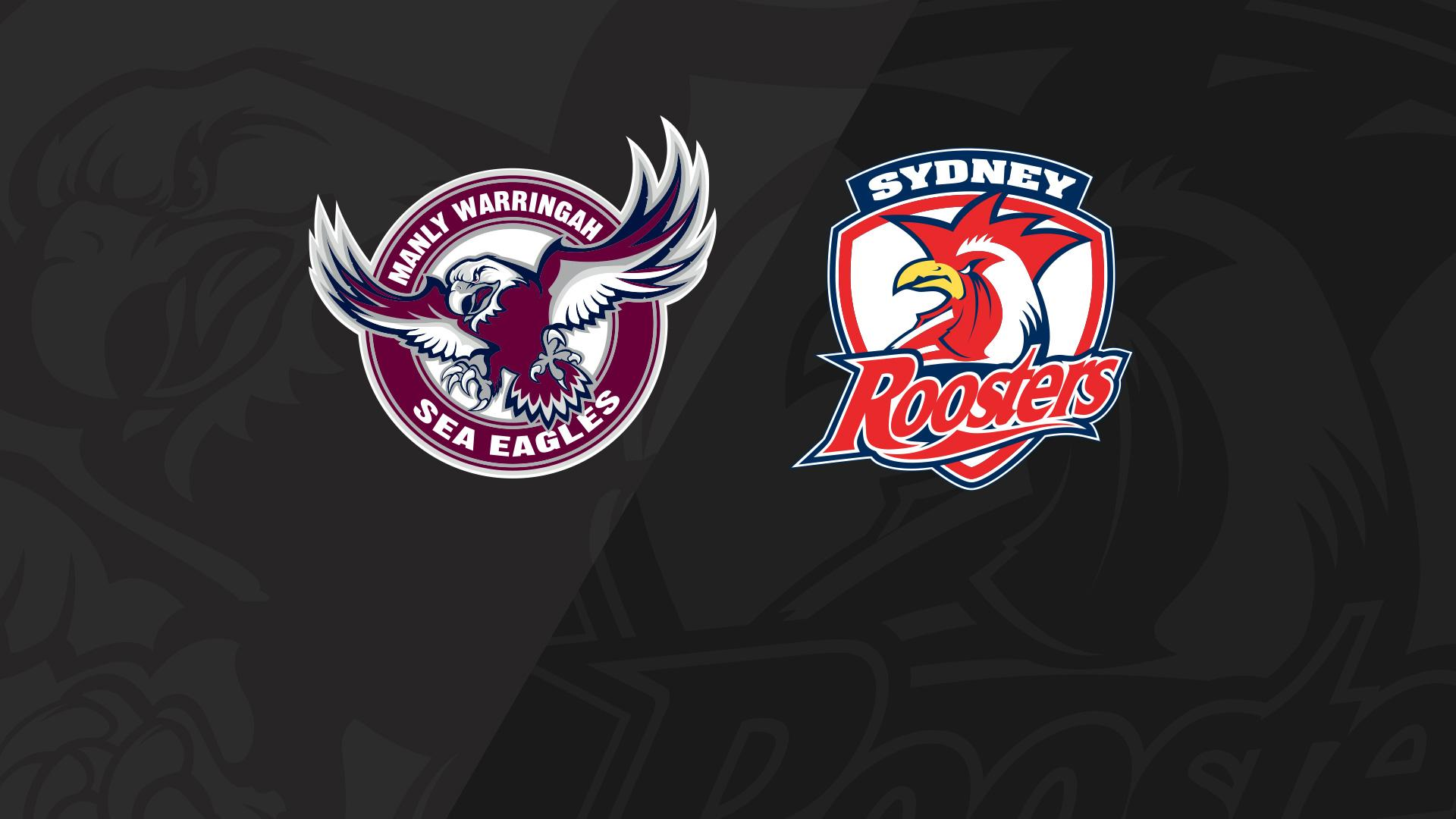 Full Match Replay: Sea Eagles v Roosters - Round 19, 2018