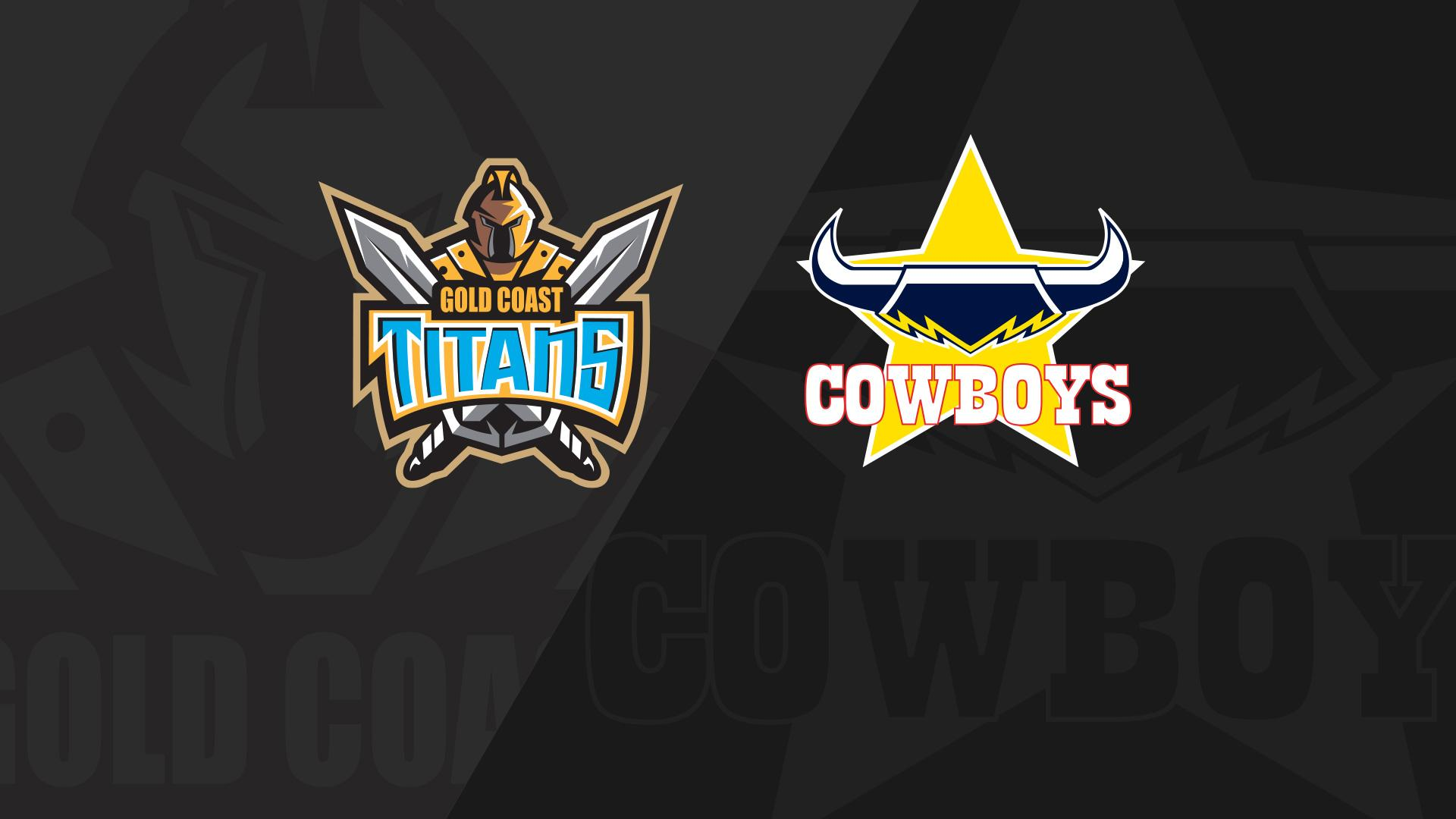 Full Match Replay: Titans v Cowboys - Round 25, 2018
