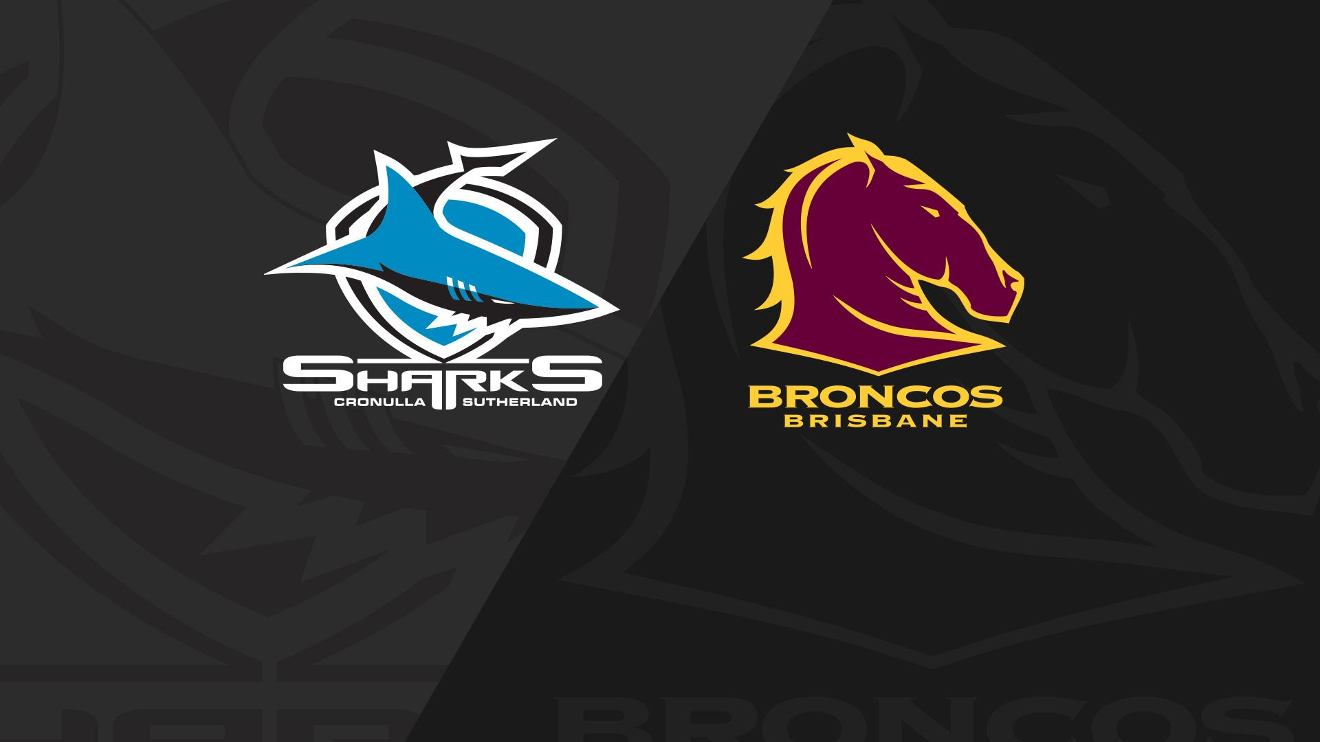 Full Match Replay: Sharks v Broncos - Round 15, 2018