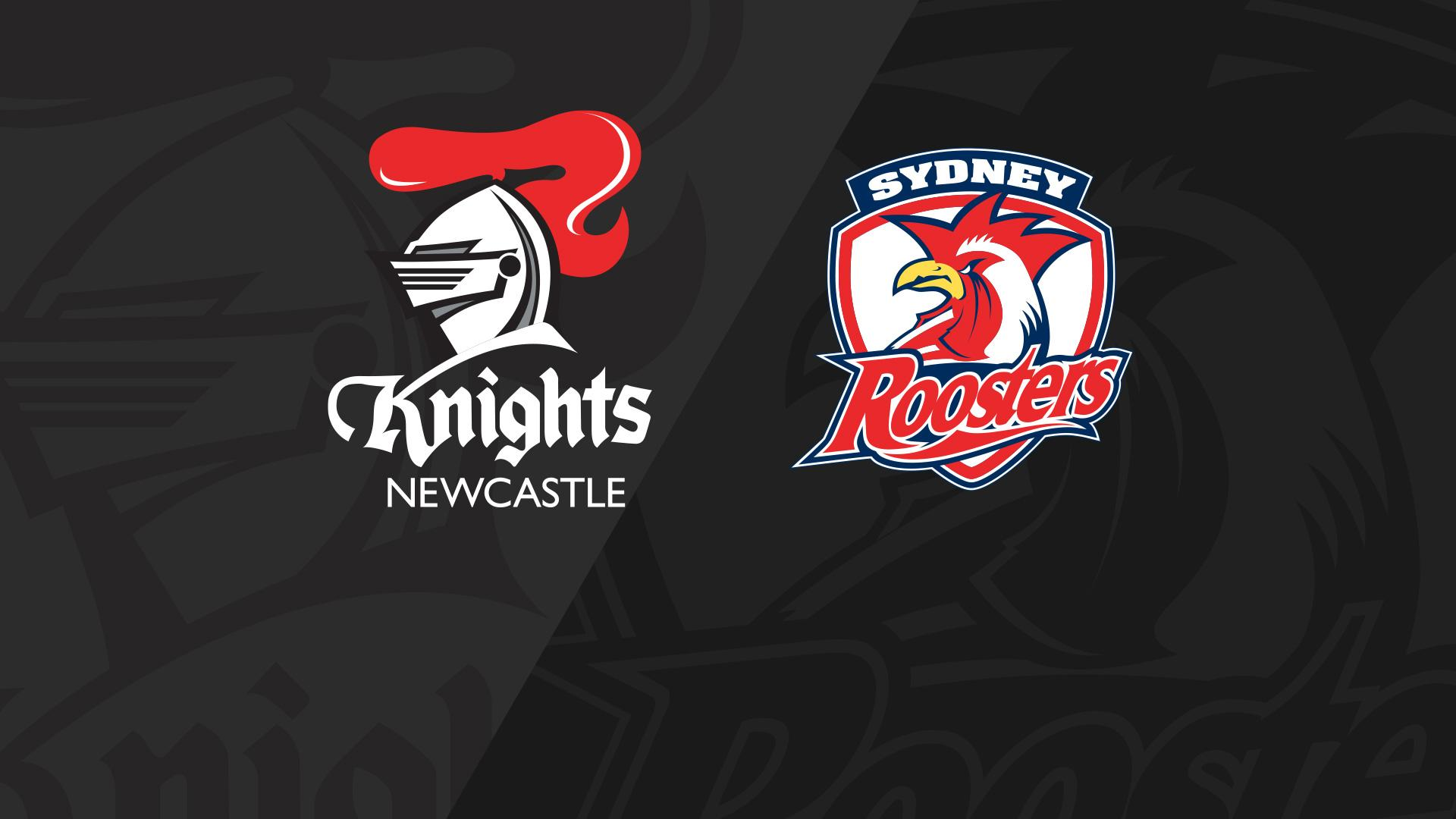 Full Match Replay: Knights v Roosters - Round 14, 2018