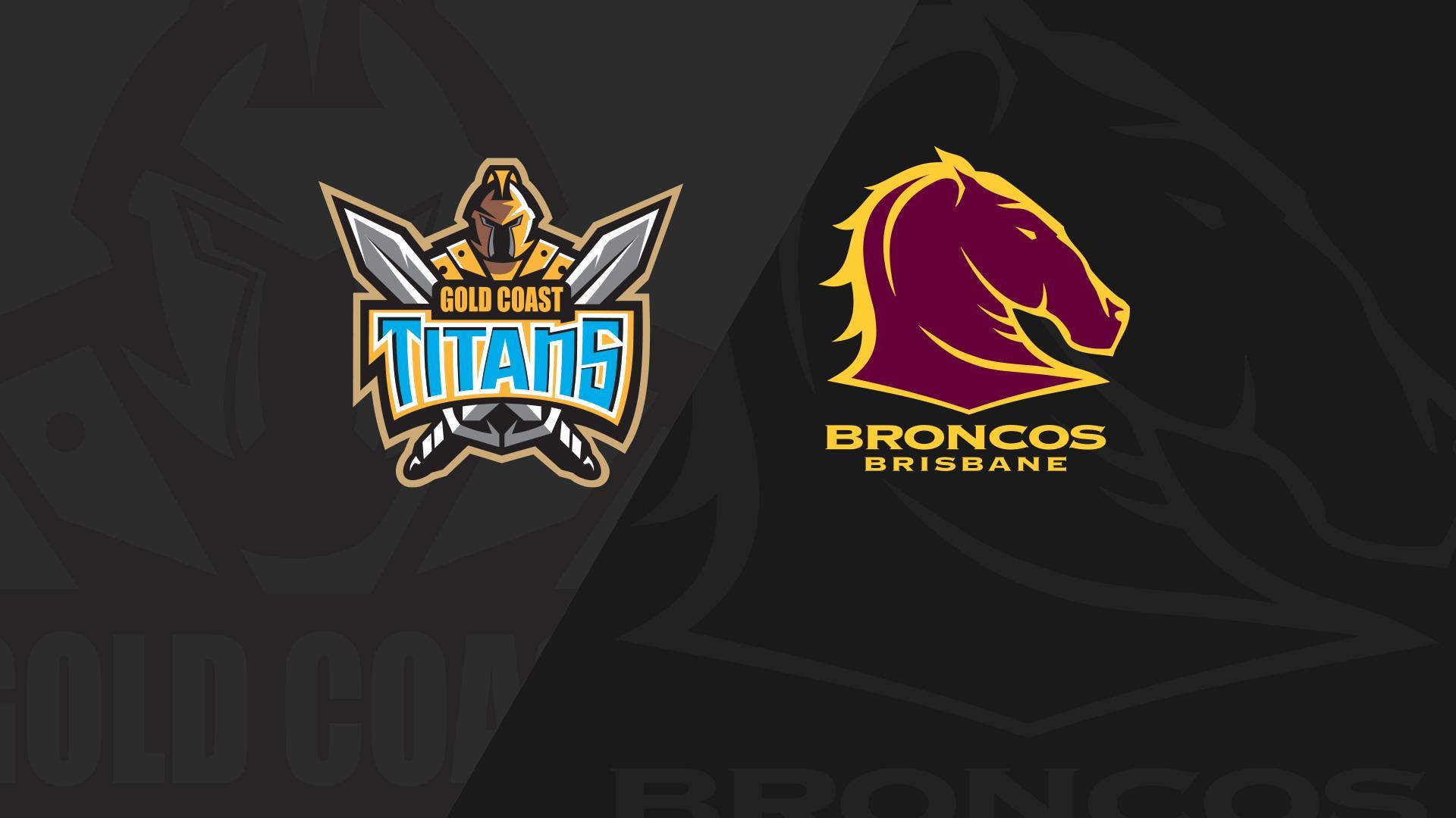 Full Match Replay: Titans v Broncos - Round 17, 2018